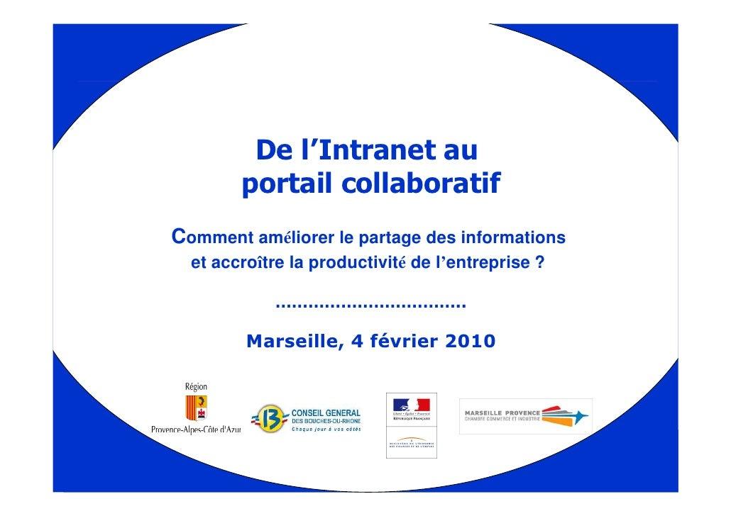2010 02 04 De intranet au portail collaboratif by competitic