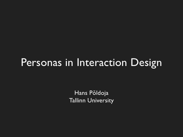 Personas in Interaction Design