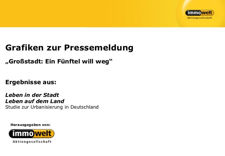 """Grafiken zur Pressemeldung""""Großstadt: Ein Fünftel will weg""""Ergebnisse aus:Leben in der StadtLeben auf dem LandStudie zur U..."""