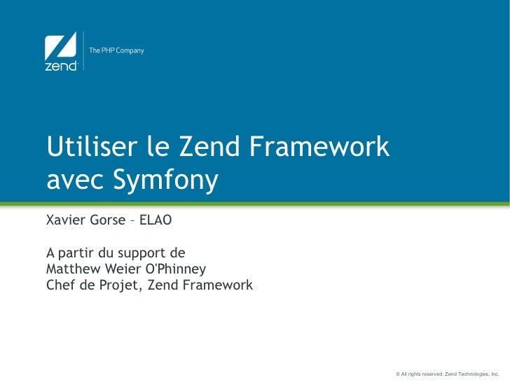 Utiliser le Zend Framework avec Symfony