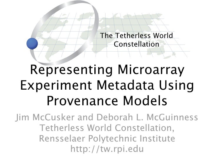Representing Microarray Experiment Metadata Using Provenance Models