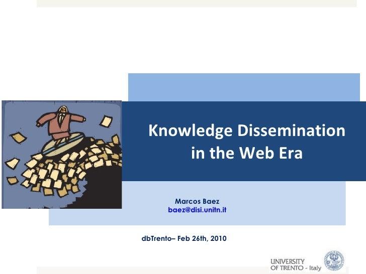 Knowledge Dissemination in the Web Era
