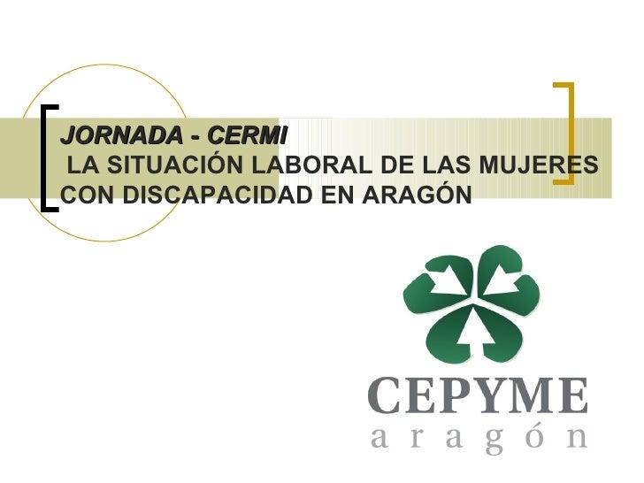 Situación laboral de las mujeres con discapacidad en Aragón