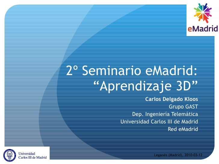 2010-03-12 Sem eMadrid Introducción