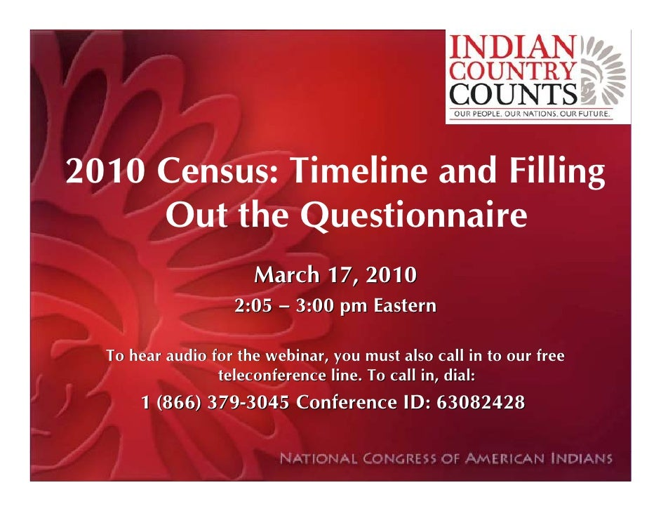 2010 Census: Timeline and Filling      Out the Questionnaire                       March 17, 2010                    2:05 ...