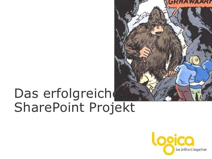 Das erfolgreiche SharePoint Projekt<br />