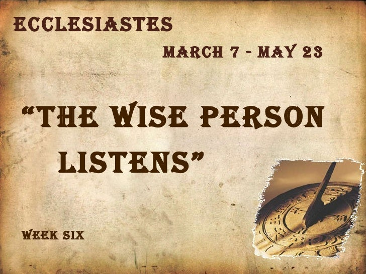 The Wise Person Listens