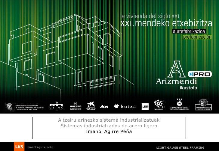 Sistema Industrializado de acero ligero (Imanol Agirre)