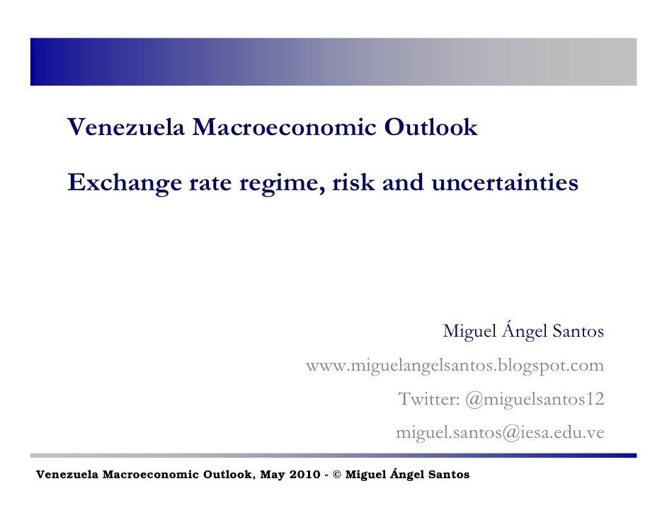 Venezuela Macroeconomic Outlook      Exchange rate regime, risk and uncertainties                                         ...