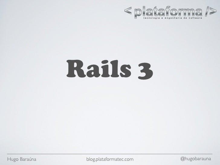 O que há de novo no Rails 3