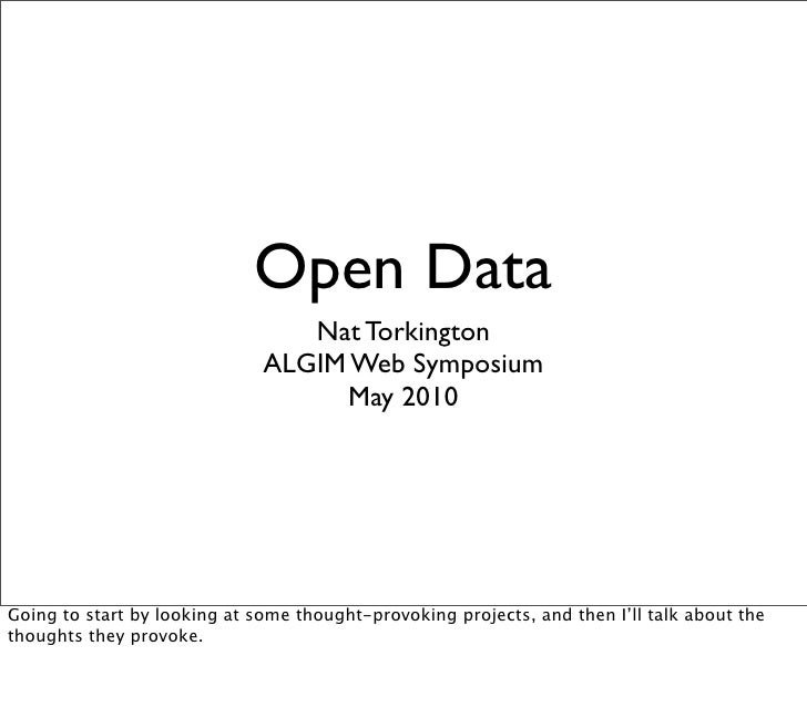 Open Data                                  Nat Torkington                               ALGIM Web Symposium               ...