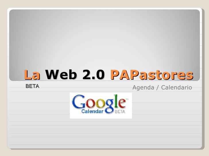 La  Web 2.0  PAFarmacéuticos Agenda / Calendario BETA