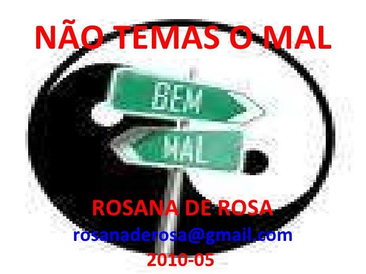2010-05-Palestra-Não Temas o Ma-Rosana De Rosal
