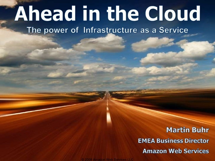 © 2009 Amazon Web Services LLC
