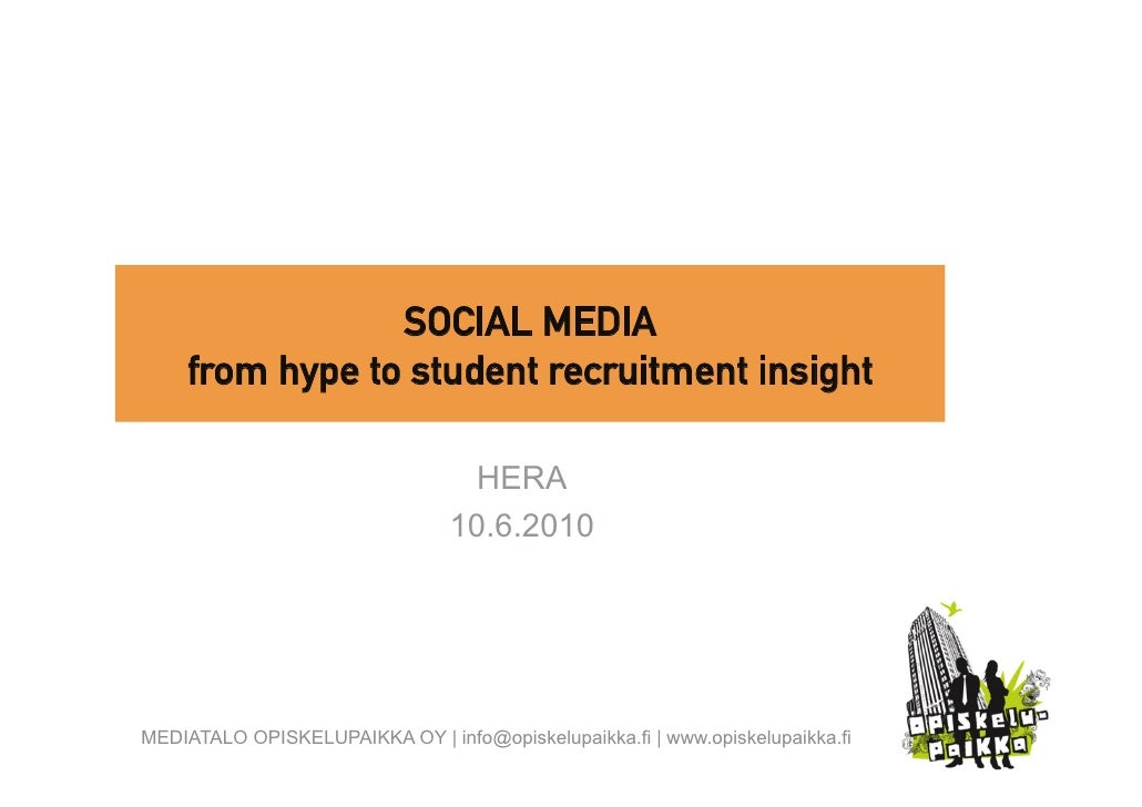 SOCIAL MEDIA     from hype to student recruitment insight                                     HERA                        ...
