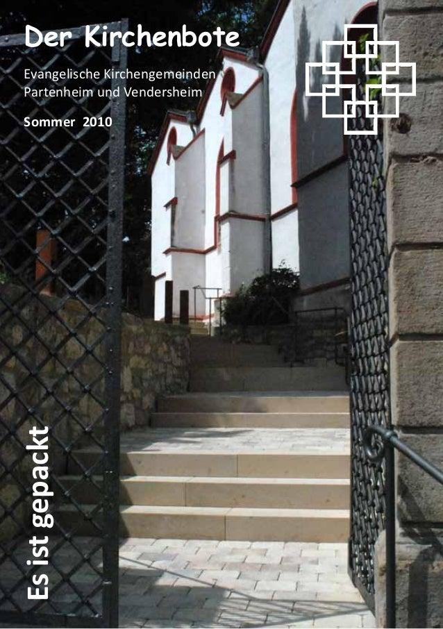 EsistgepacktDer KirchenboteEvangelische KirchengemeindenPartenheim und VendersheimSommer 2010