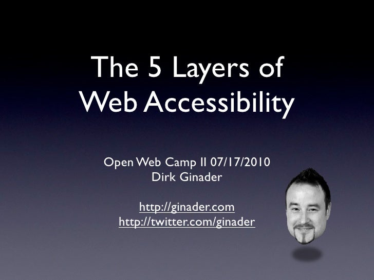 the 5 layers of web accessibility - Open Web Camp II