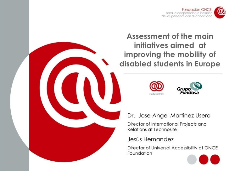 Assessment of the main initiatives aimed  at improving the mobility of disabled students in Europe