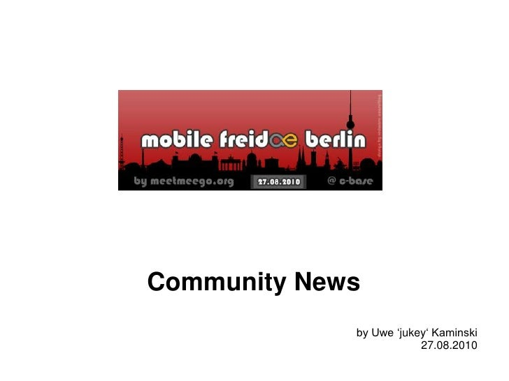 Community News<br />by Uwe 'jukey' Kaminski<br />27.08.2010<br />