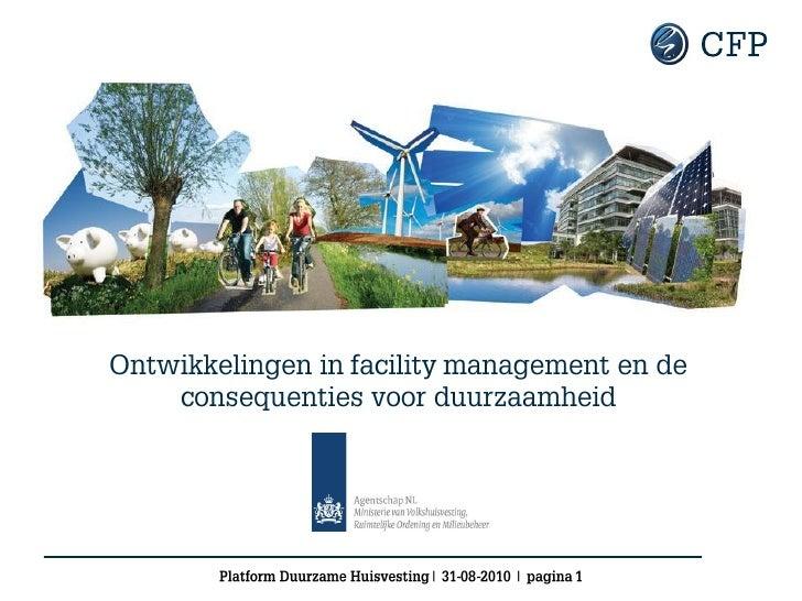 Ontwikkelingen in facility management en de consequenties voor duurzaamheid