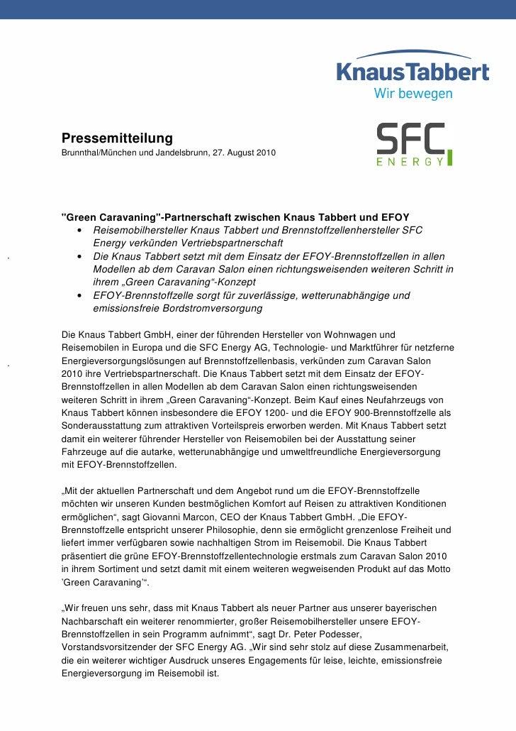 """PressemitteilungBrunnthal/München und Jandelsbrunn, 27. August 2010""""Green Caravaning""""-Partnerschaft zwischen Knaus Tabbert..."""