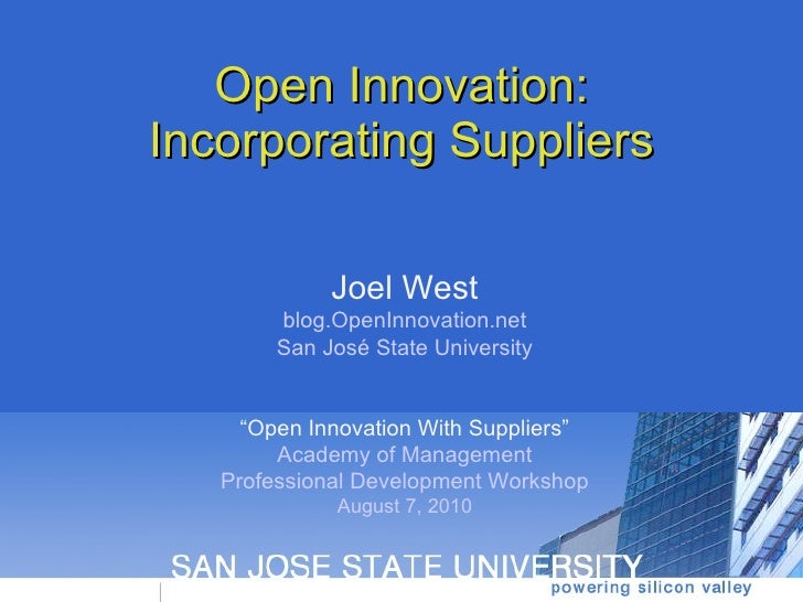 Open Innovation: Incorporating Suppliers
