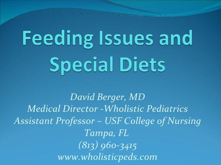 Feeding Issues and Special Diets
