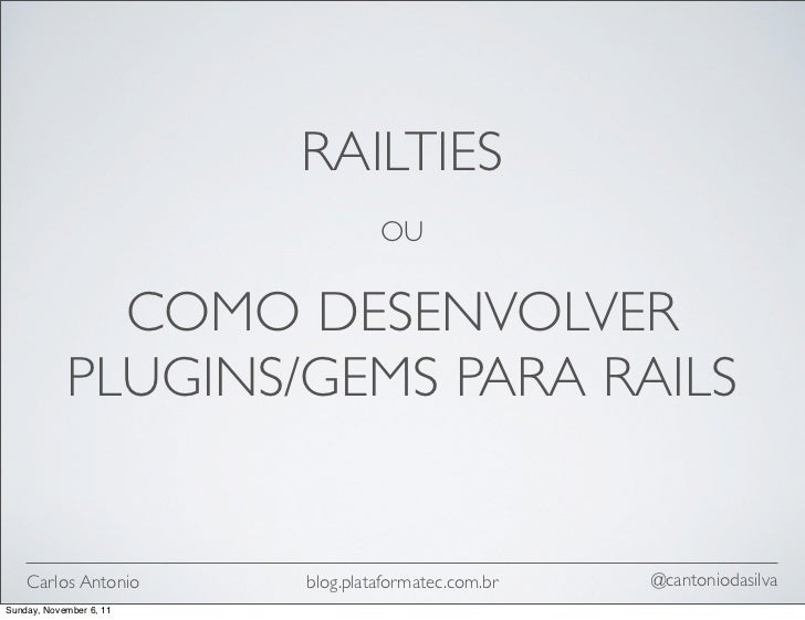 railties @ encontro guru sc (nao apresentado) - 2010.09.18