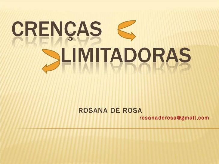 ROSANA DE ROSA [email_address]