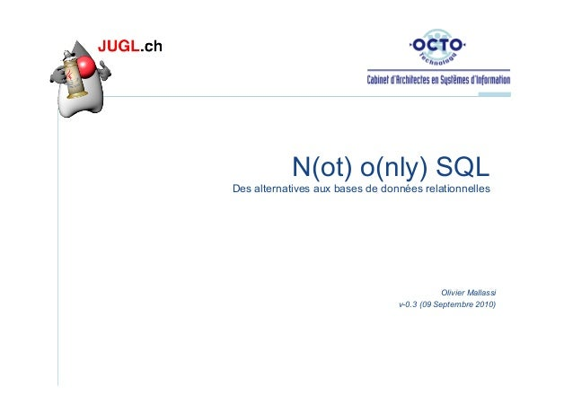 No Sql - Olivier Mallassi - September 2010