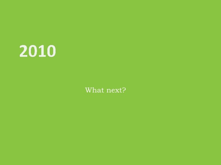 2010:  What Next?