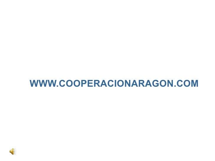 WWW.COOPERACIONARAGON.COM