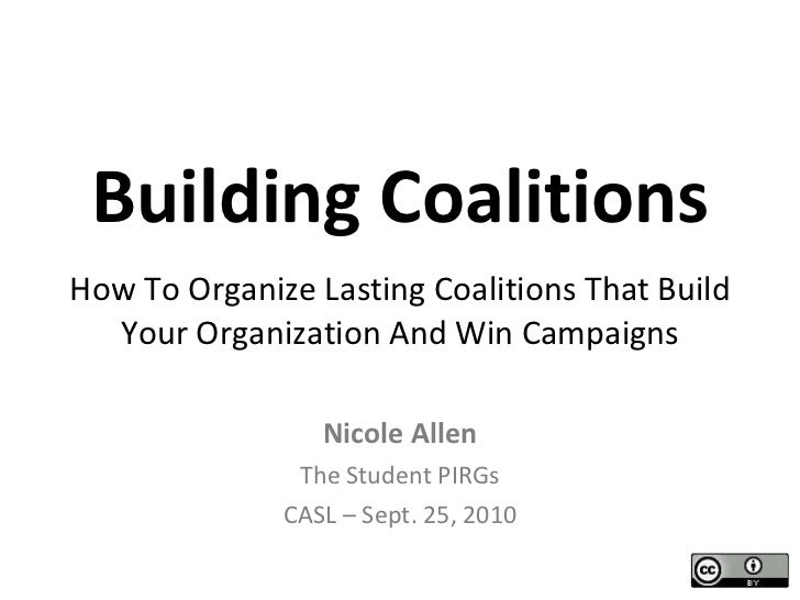 Building Coalitions How To Organize Lasting Coalitions That Build Your Organization And Win Campaigns Nicole Allen The Stu...