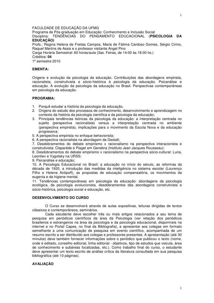 1FACULDADE DE EDUCAÇÃO DA UFMGPrograma de Pós-graduação em Educação: Conhecimento e Inclusão SocialDisciplina: TENDÊNCIAS ...