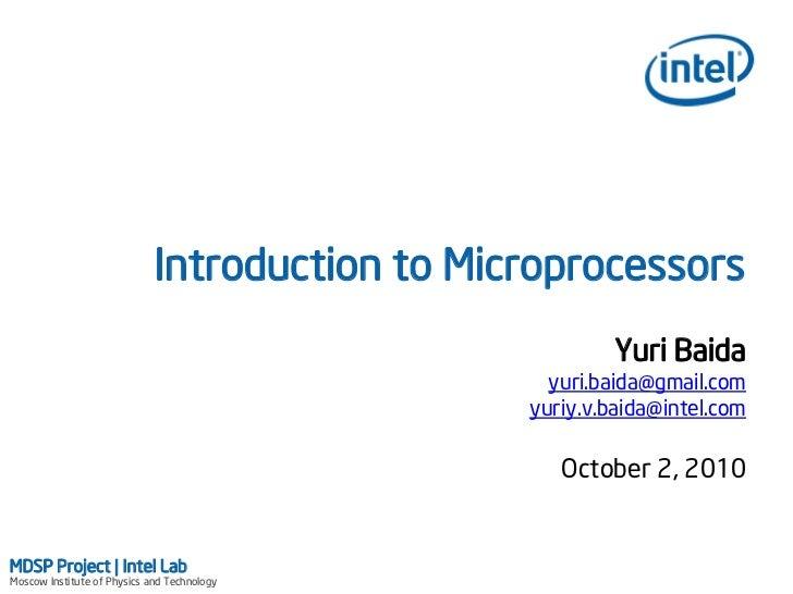 Introduction to Microprocessors                                                         Yuri Baida                        ...