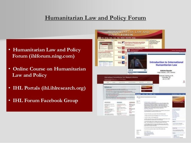 Humanitarian Law and Policy Forum • Humanitarian Law and Policy Forum (ihlforum.ning.com) • Online Course on Humanitarian ...