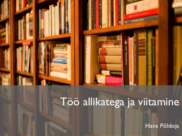 Töö allikatega ja viitamine Hans Põldoja