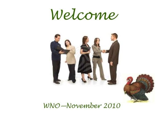 WNO—November 2010 Welcome