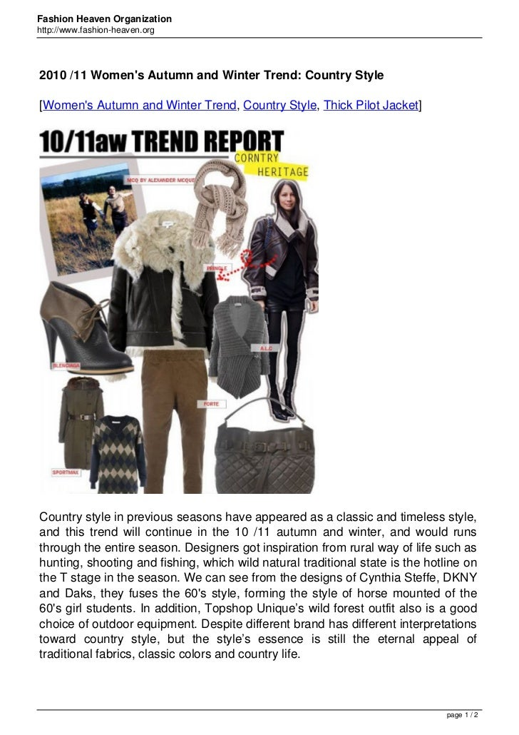 Fashion Heaven Organizationhttp://www.fashion-heaven.org2010 /11 Womens Autumn and Winter Trend: Country Style[Womens Autu...
