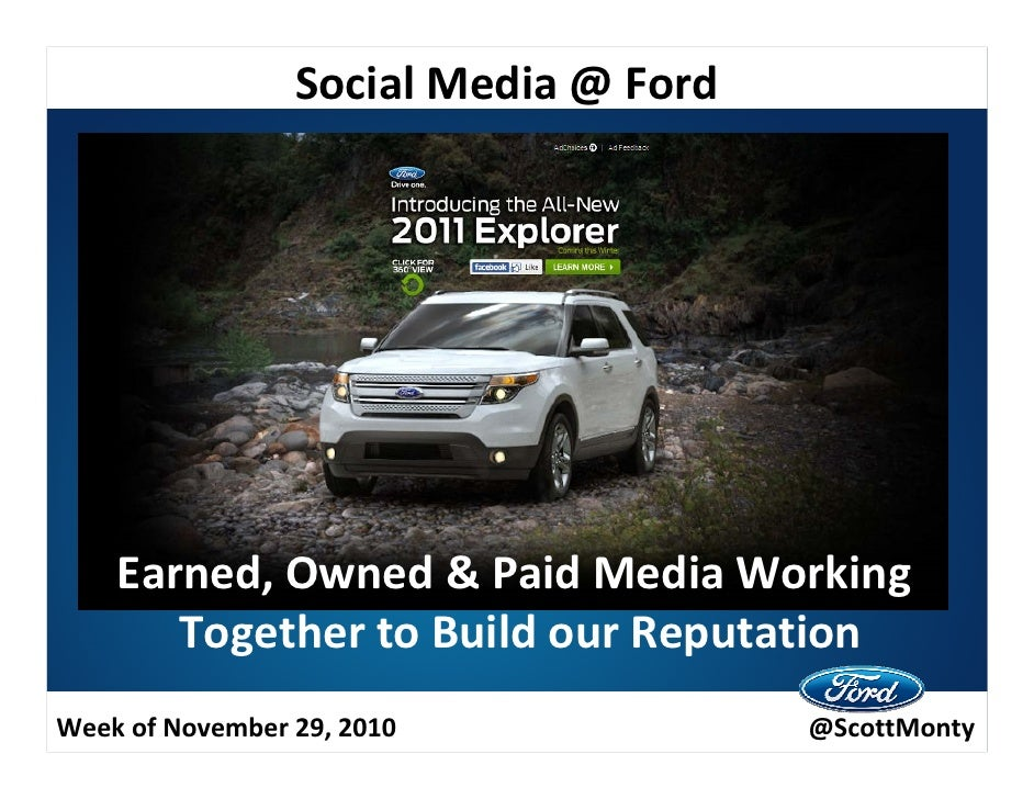Social Media @Ford @ScottMonty Earned, Owned & Paid Working Together
