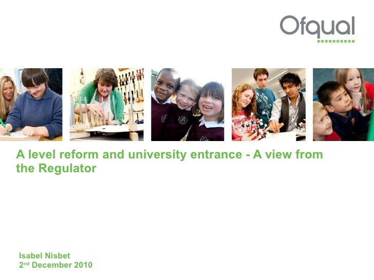 A level reform and university entrance - A view from the Regulator