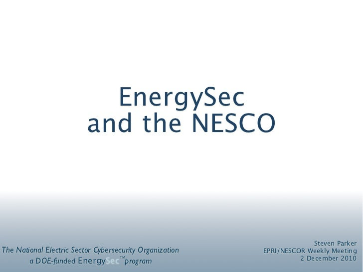 EnergySec and the NESCO overview