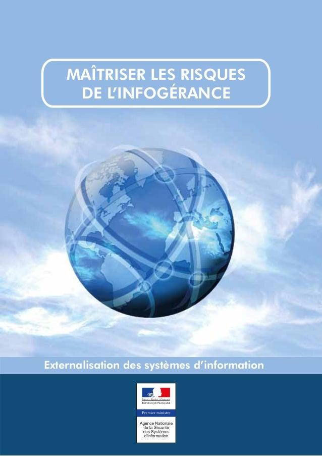 MAÎTRISER LES RISQUES     DE L'INFOGÉRANCEExternalisation des systèmes d'information