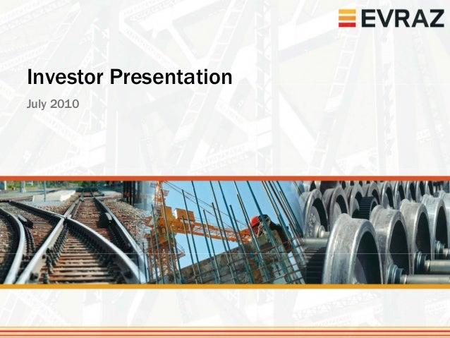 Investor PresentationJuly 2010