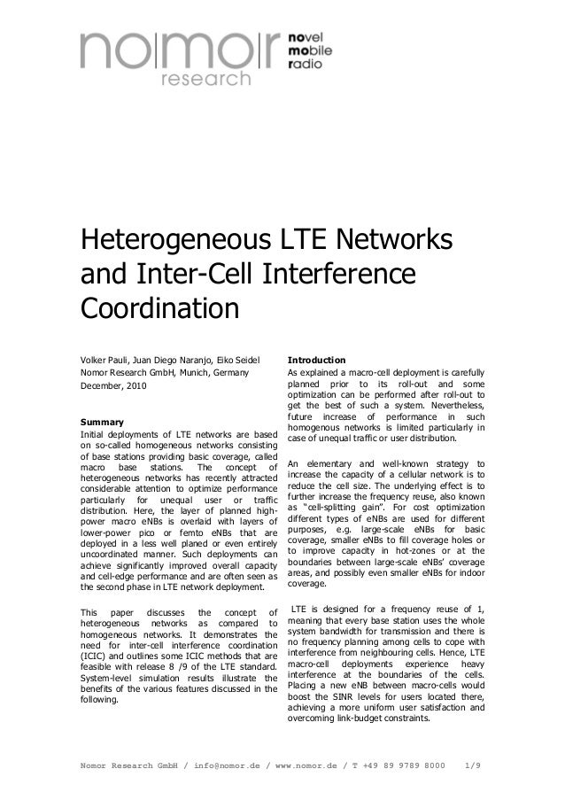 Heterogeneous LTE Networks and Inter-Cell Interference Coordination - Dec 2010Volker Pauli, Juan Diego Naranjo, Eiko Seidel Nomor Research GmbH, Munich, Germany