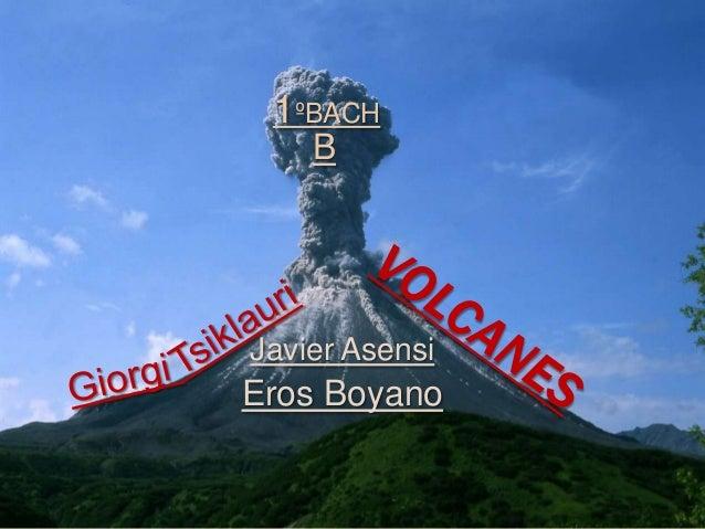 Eros Boyano1ºBACHBJavier Asensi