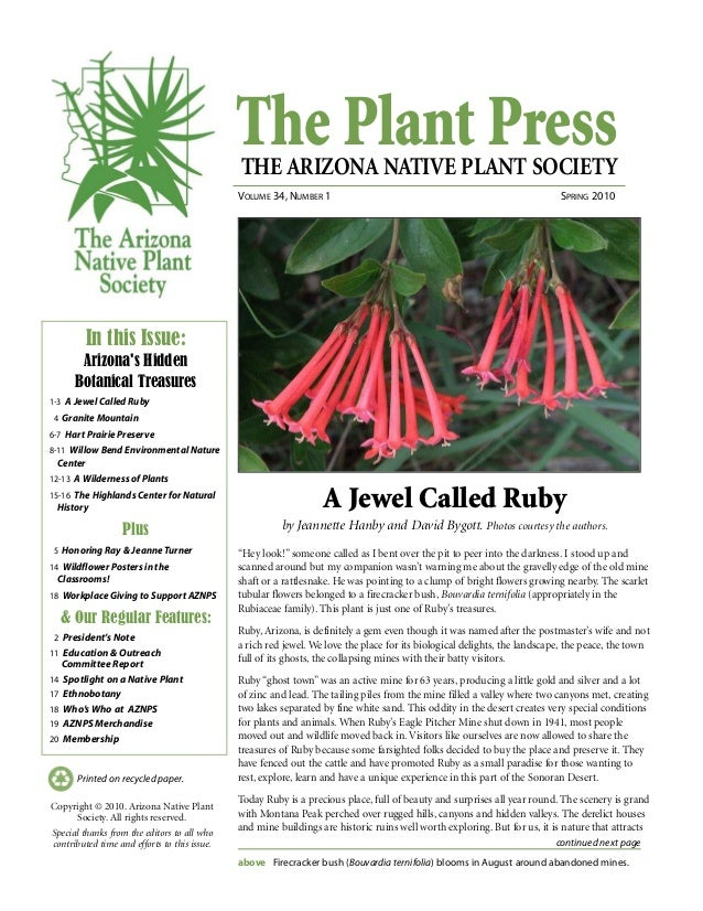 The Plant PressTHE ARIZONA NATIVE PLANT SOCIETY VOLUME 34, NUMBER 1 SPRING 2010 continued next page Printed on recycled pa...