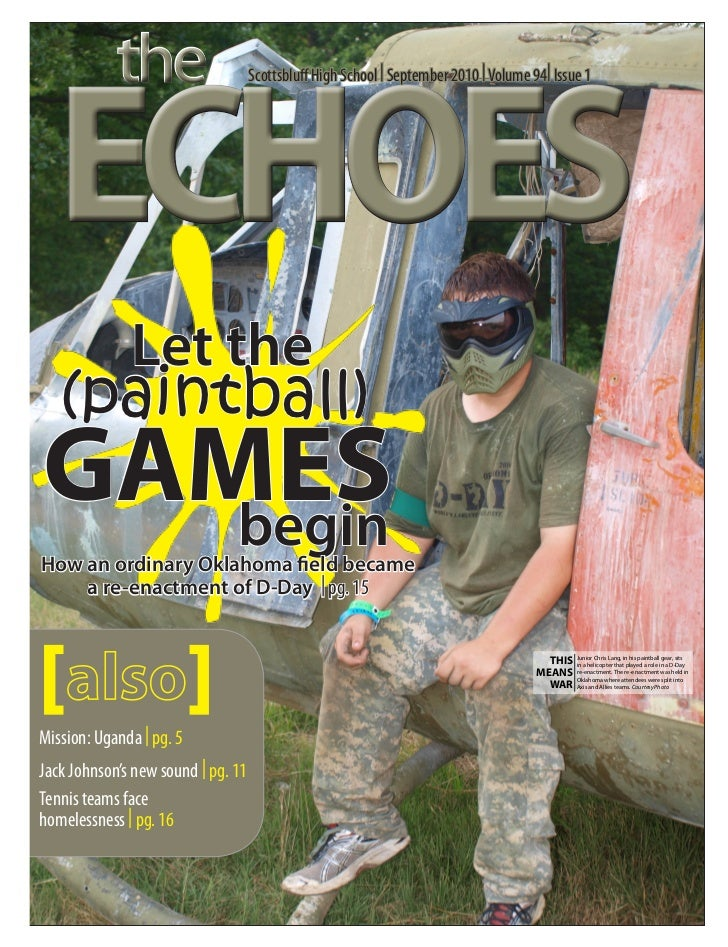 the  ECHOES                                    Scottsbluff High School | September 2010 | Volume 94| Issue 1              ...