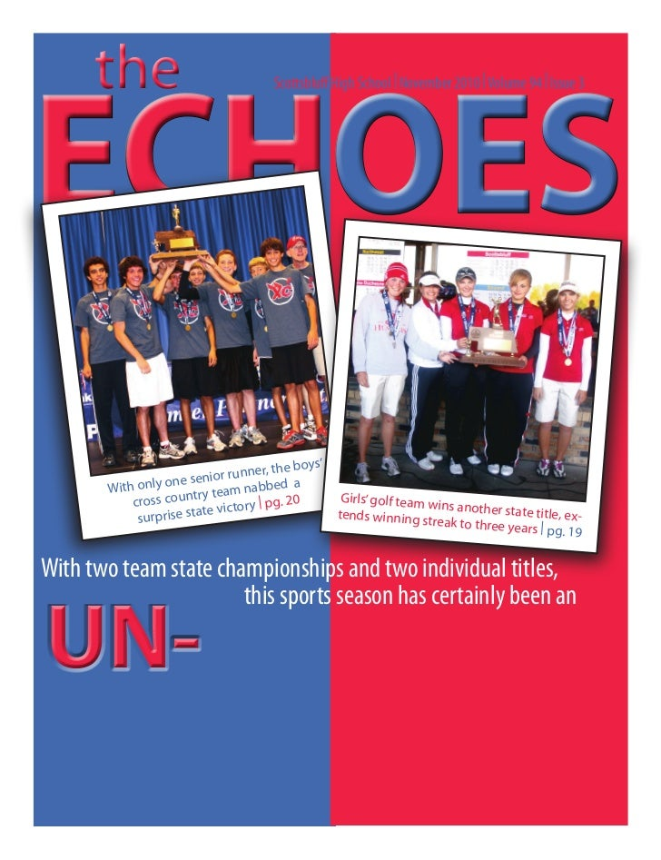 theECHOESECHOES                                     Scottsbluff High School | November 2010 | Volume 94 | Issue 3         ...