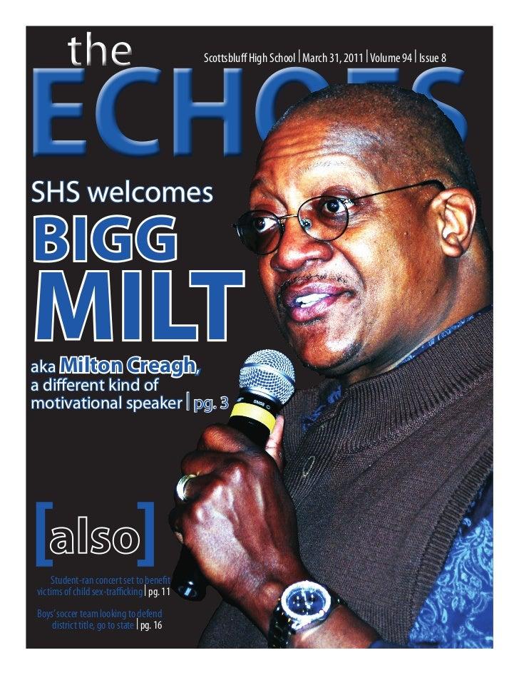 theECHOES                                            Scottsbluff High School | March 31, 2011 | Volume 94 | Issue 8SHS wel...